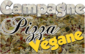 Campagne Pizza Végane